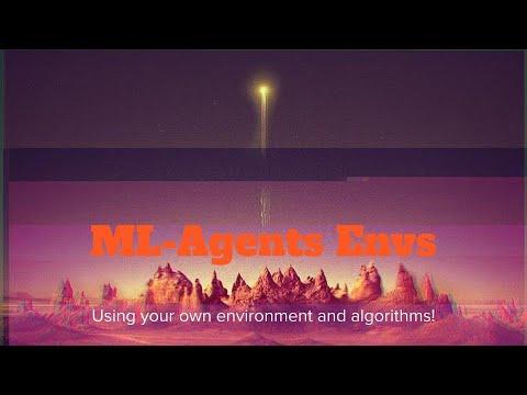 Unity3D+ML-Agents Custom Algorithms and Environments