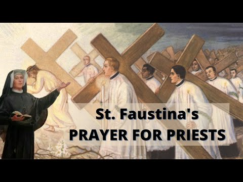 "St. Faustina's ""Prayer For Priests"""