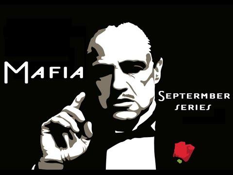 Mafia: September Series - 1 - EARLY DEATH