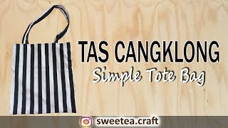 Tas Cangklong | DIY Simple Tote Bag