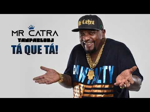 Yan Pablo DJ e Mr Catra - Tá que tá REMIX RIPMrCatra