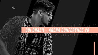 Show Gui Brazil - Arena Conference 20