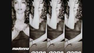 Madonna: Gone, Gone,Gone (This Love Affair Is Over) [Unreleased Song]