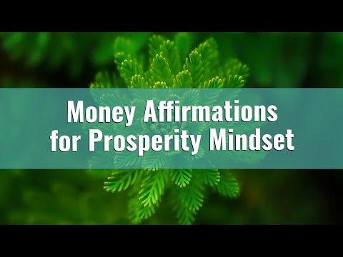300 Positive Money Affirmations for Wealth and Abundance