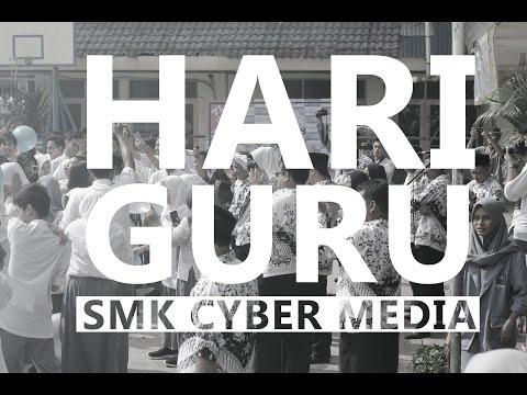 """HARI GURU"" SMK CYBER MEDIA JAKARTA ~25 November 2016"