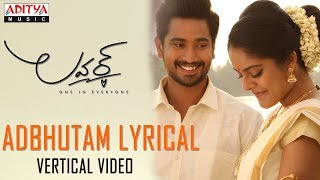 Adbhutam Vertical Lyrical Video   Lover Songs   Raj Tarun, Riddhi Kumar   Anish Krishna   Dil Raju