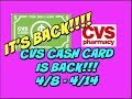 IT'S BACK!!!  CVS CASH CARD DEAL IS BACK 4/8 - 4/14 🙌