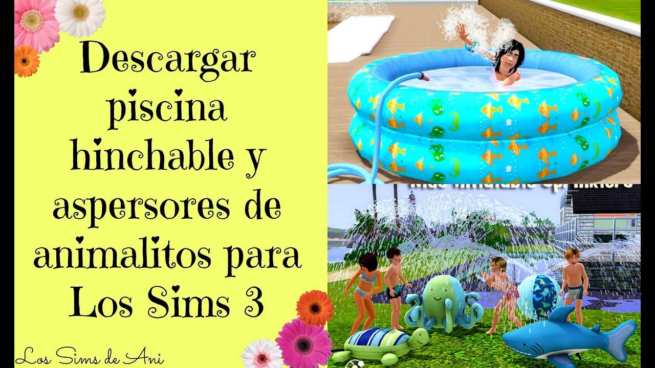 Descargar piscina hinchable y aspersores de animalitos los for Piscina sims 4
