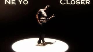 Ne Yo - Closer