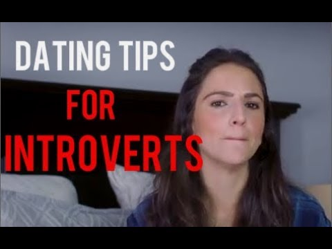 dating tips for introverts girls youtube channel 4