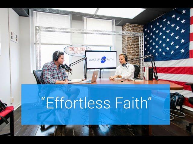 Effortless Faith