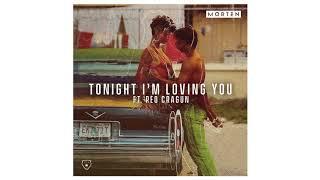 MORTEN  Tonight I39;m Loving You (feat Reo Cragun) Audio