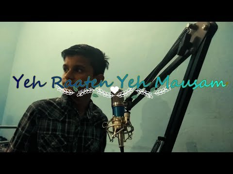 Yeh Raaten Yeh Mausam || Male cover by Shivansh
