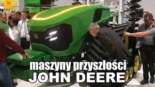Agritechnica 2019 - Maszyny przyszłości John Deere