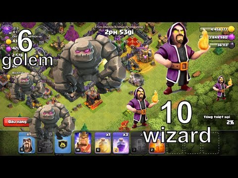 NMT | Clash of clans | Combo troll 6 golem 10 wiza farm đều 2 sao
