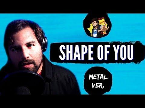 Shape Of You [METAL Ver.] - Ed Sheeran  (Cover by Caleb Hyles)