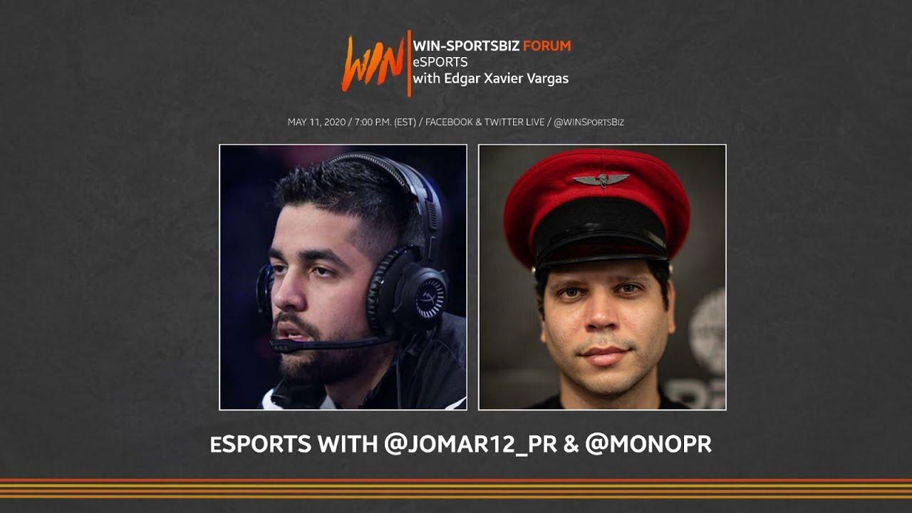 WIN-SportsBiz Forum: esports with @Jomar12_PR & @MonoPR