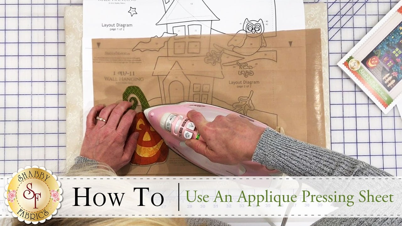 How to use an applique pressing sheet a shabby fabrics tutorial