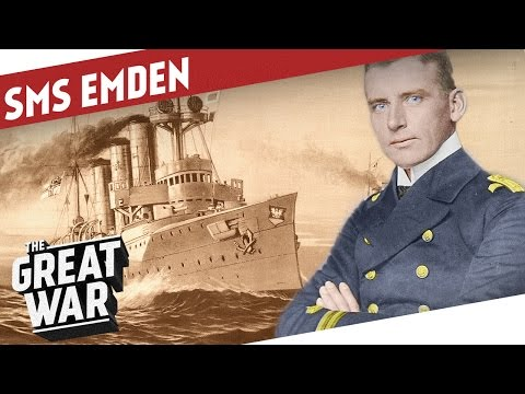 The Story Of The SMS Emden I THE GREAT WAR  Special