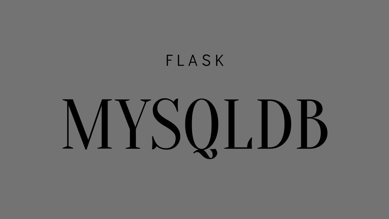 Connecting to a MySQL Database in Flask Using Flask-MySQLDB
