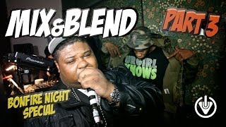MIX & BLEND 3 | CHRONIK, BIG NARSTIE, D POWER, RAGE, HITMAN, VILLAIN, JAYKAE & MORE