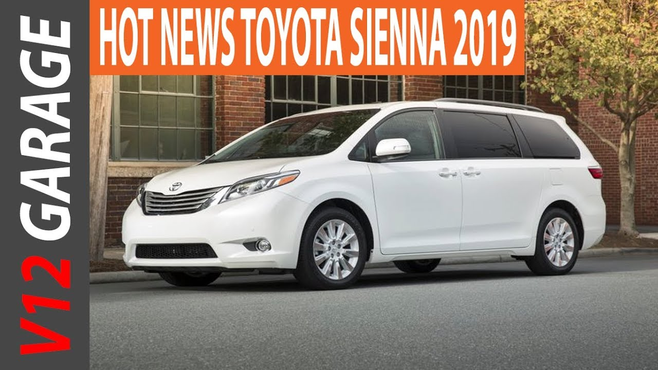 New Sienna 2019 >> 2019 Toyota Siena Spy Shots Redesign And Release Date Youtube
