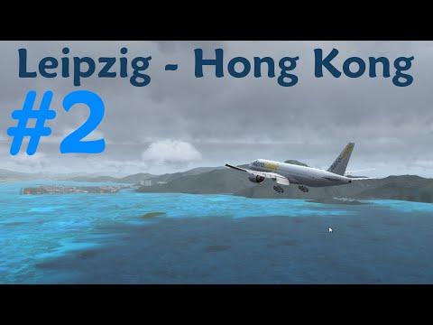 ► Leipzig - Hong Kong | 3S508 [2/4] ► PMDG 777F ► Let's Fly! ► [FSX | german | FullHD]