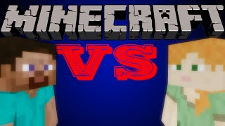 Steve VS Alex - Minecraft
