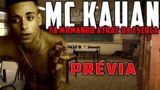 Video mc kauan ta mamando  lançamento 2012 download MP3, 3GP, MP4, WEBM, AVI, FLV November 2018