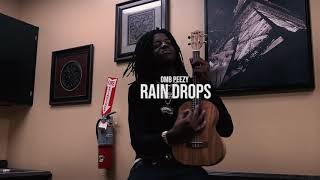 OMB peezy - Rain drops