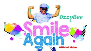 ozzybee smile again official video 2015
