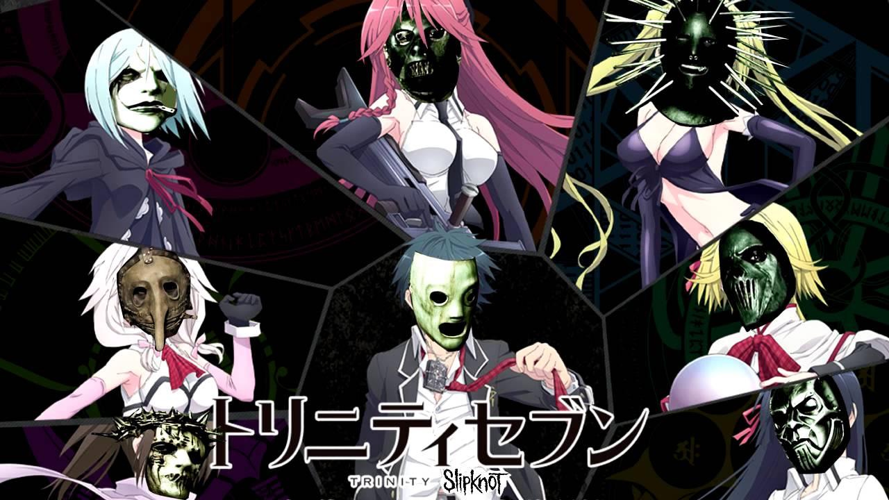 Before I Restart Trinity Seven Vs Slipknot Anime Mashup