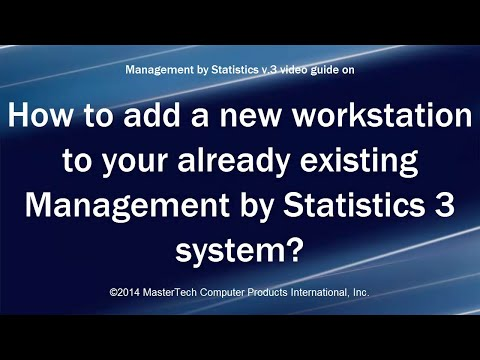 Management by Statistics version 3 - Adding a workstation