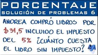 Porcentaje solución de problemas | Ejemplo 6
