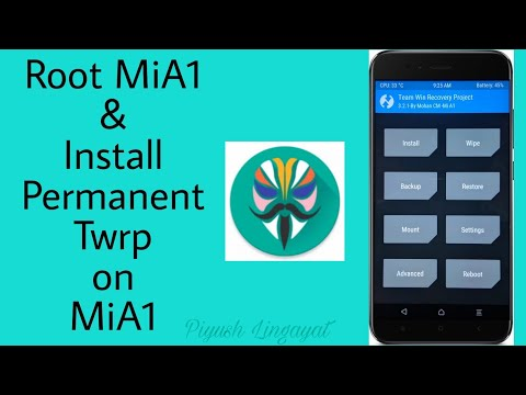 Install Official Permanent TWRP Recovery on MiA1| Root MiA1