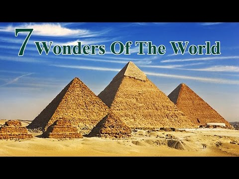 The Seven Wonders Of The World | Documentary