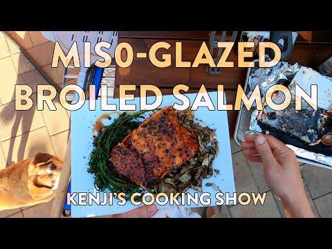Kenji's Cooking Show   Miso-Glazed Salmon