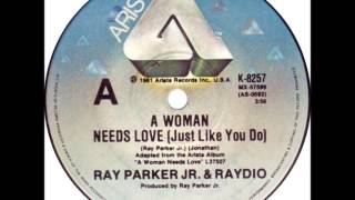 "Ray Parker Jr & Raydio - A Woman Needs Love (Dj ""S"" Bootleg Bonus Beat Extended Re-Mix)"