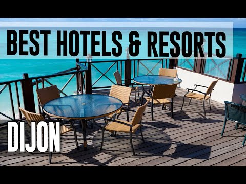 Best Hotels And Resorts In Dijon, France