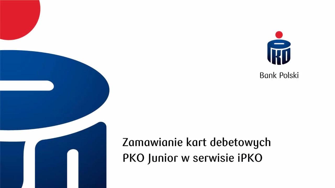 Zamawianie Kart Debetowych Junior W Ipko Pko Bank Polski Youtube