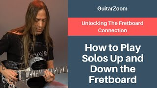 How to Play Solos Up and Down the Fretboard | Guitar Fretboard Workshop - Part 13
