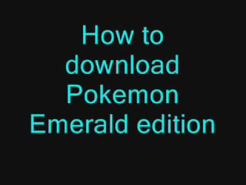 How To Download Pokemon Emerald Version Onto Your PC