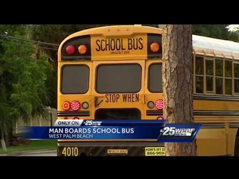 Man boards West Palm Beach school bus