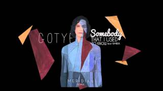Gotye - Somebody That I Used To Know (Meridian Remix) [Free Download]