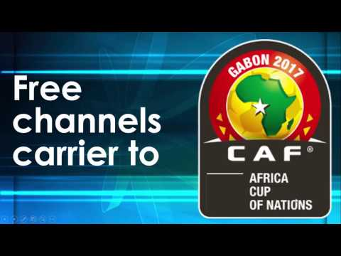 Full list channels carrier Gabon Africa Cup of Nation 2017