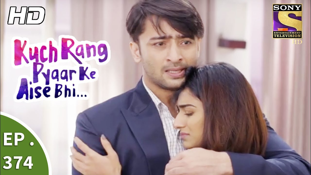 Download Kuch Rang Pyar Ke Aise Bhi - कुछ रंग प्यार के ऐसे भी - Ep 374 - 4th August, 2017
