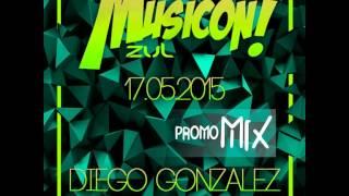 diego gonzalez promo mix locos x el musicon zul 2015