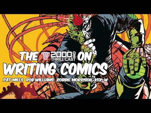 The 2000 AD Thrill-Cast: Writing comics with Pat Mills, Rob