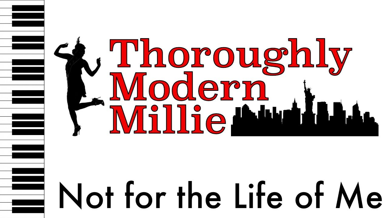 Not for the Life of Me - Thoroughly Modern Millie - Piano  Accompaniment/Rehearsal Track