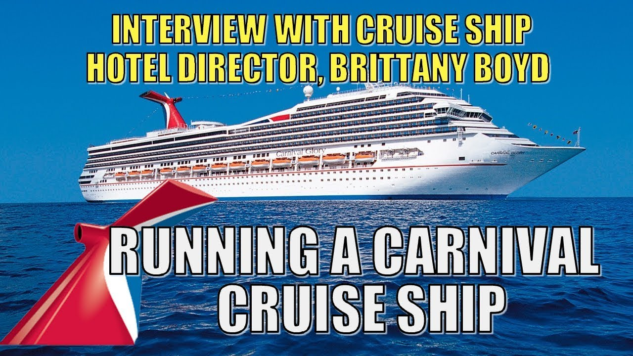 Running a Carnival Cruise Ship - With Carnival Glory Hotel ...